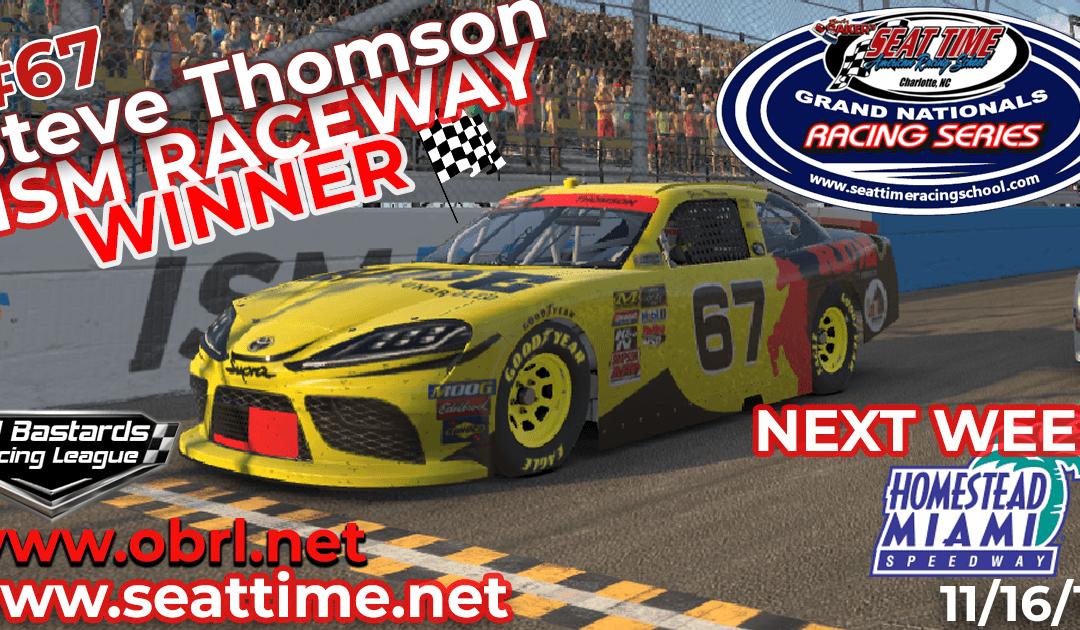 "🏁 Steve ""Mule"" Thomson #67 Ride TV Wins Nascar Seat Time Racing School Xfinity Race at ISM Raceway!"