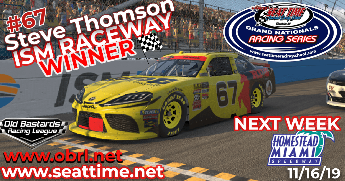 "Steve ""Mule"" Thomson #67 Ride TV Wins Nascar Seat Time Racing School Xfinity Race at ISM Raceway!"