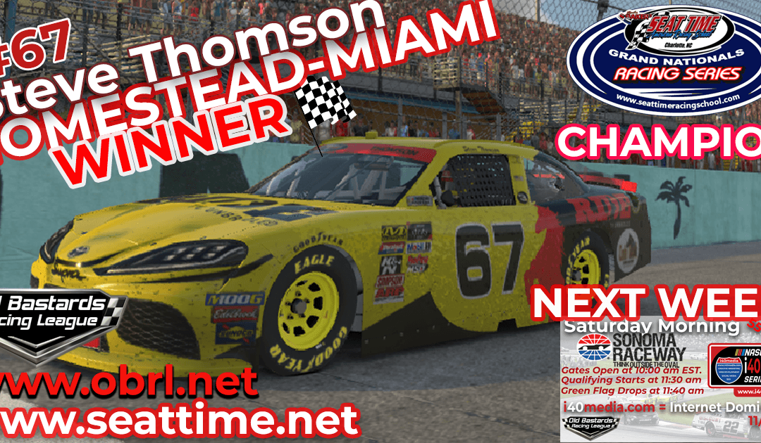 "🏁 Steve ""Mule"" Thomson #67 Ride TV Wins Nascar Seat Time Race & Championship at Homestead!"