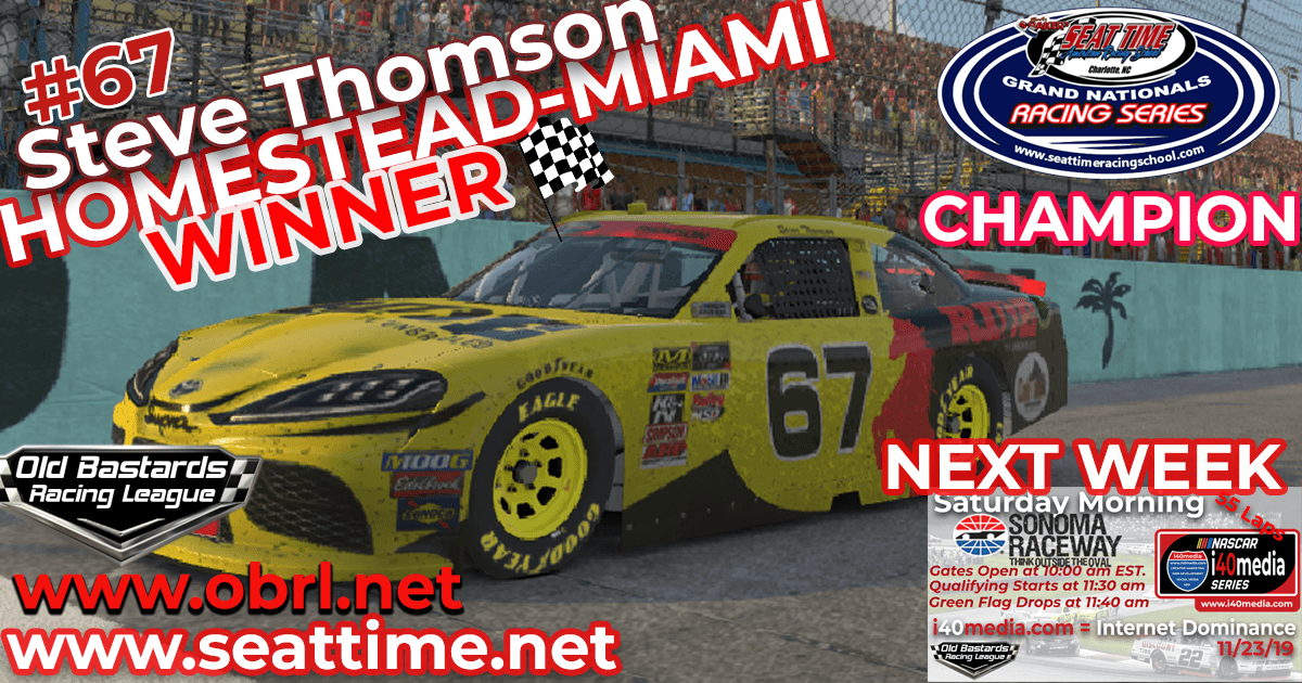"Steve ""Mule"" Thomson #67 Ride TV Wins Nascar Seat Time Race & Championship at Homestead!"