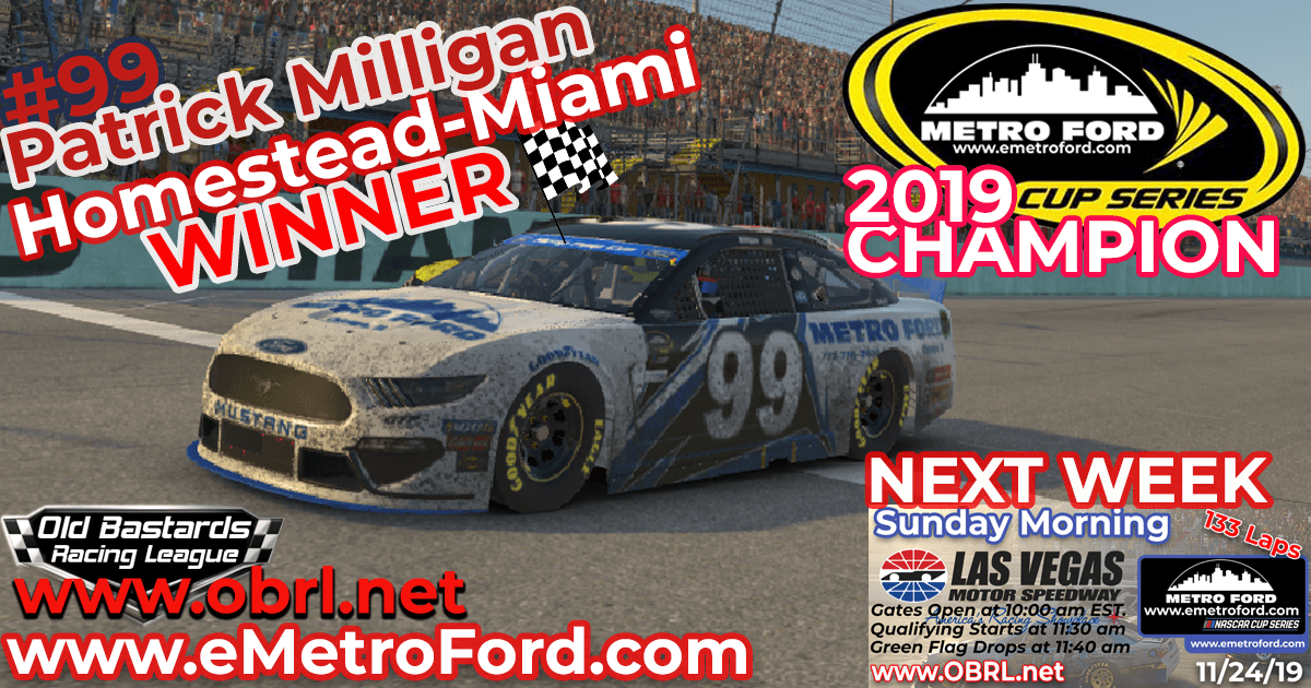 Patrick Milligan #99 Wins Championship and Nascar Metro Ford Cup Race at Homestead-Miami Speedway!