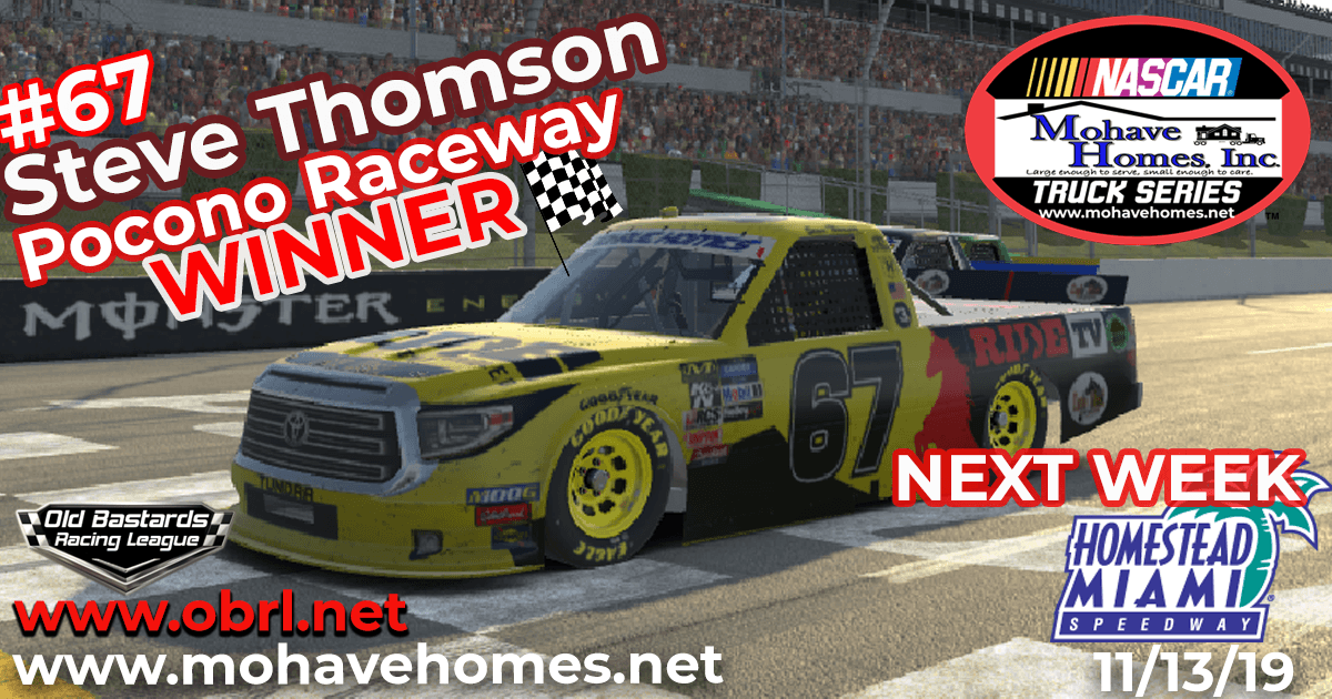 Steve Thomson #67 Ride TV Wins The Nascar Mohave Homes Truck Series Race at Pocono Raceway!