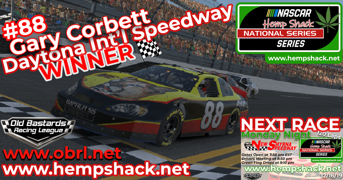 Gary Corbett #88 Wins Nascar Hemp Shack CBD Race at Daytona Int'l Speedway!