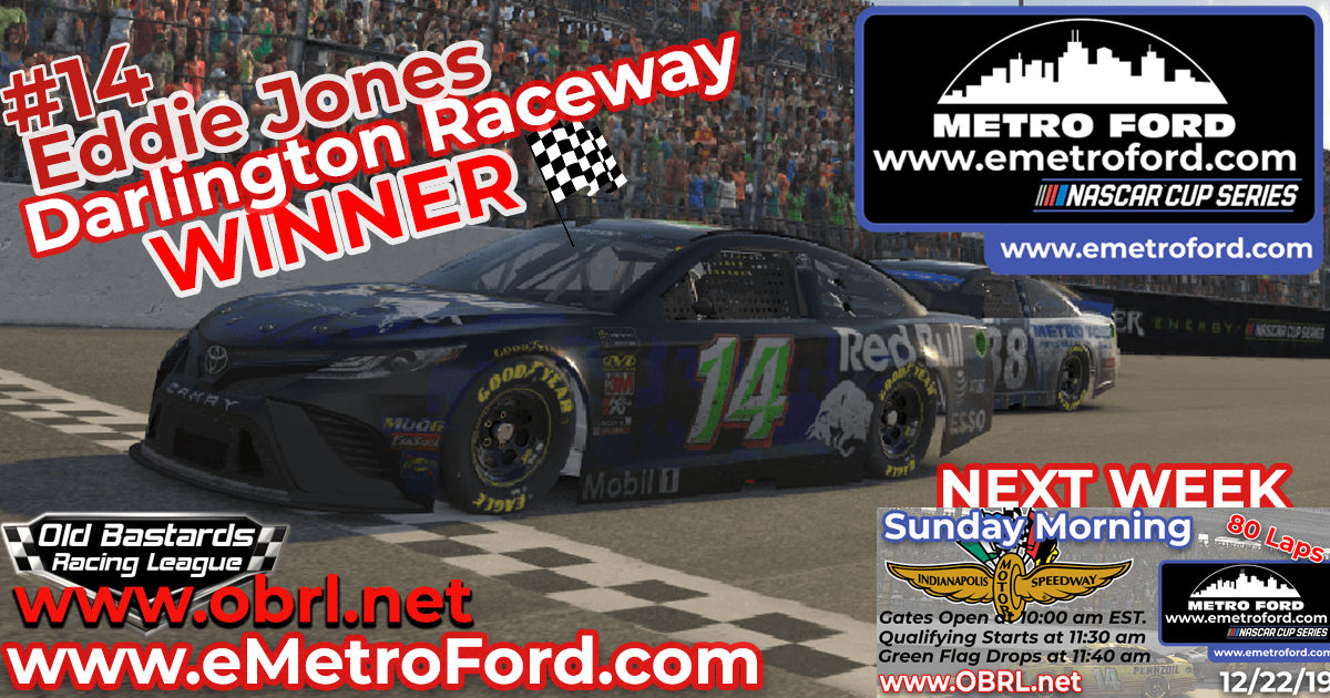 "Eddie ""Cheatin"" Jones #14 Red Bull Camry Wins Nascar Metro Ford Chicago Cup Race at Darlington!"