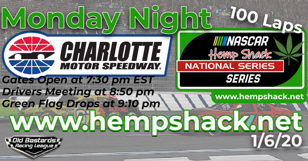 Week #5 Hemp Shack Hemp Oil National Series Race at Charlotte Motor Speedway – 1/6/20 Monday Nights