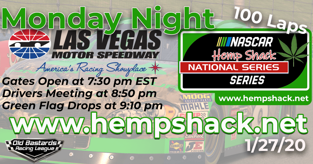 Week #8 Hemp Shack Hemp Oil National Series Race at Las Vegas Motor Speedway – 1/27/20 Monday Nights