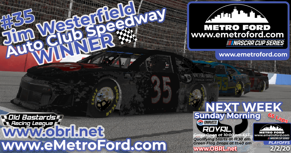 🏁 Jim Westerfield #35 Wins Nascar Metro Ford Chicago Cup Race at Auto Club Speedway!