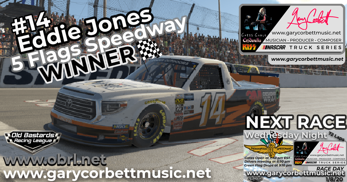Eddie Rajin Kajin Jones #14 Wins Nascar Gary Corbett Truck Race at 5 Flags Speedway!