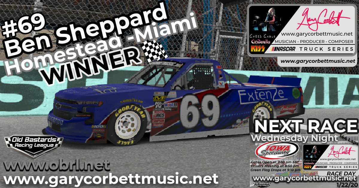 Ben Sheppard #69 Wins Nascar Gary Corbett Truck Series Race at Homestead!
