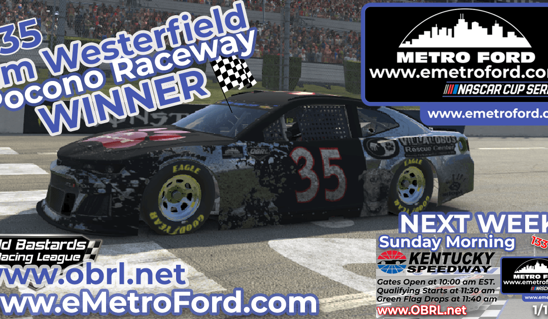 🏁 Jim Westerfield #35 Wins Nascar Metro Ford Chicago Cup Race at Pocono Raceway!