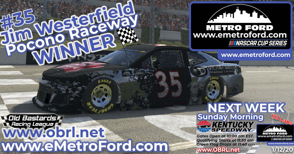 Jim Westerfield #35 Wins Nascar Metro Ford Chicago Cup Race at Pocono Raceway!