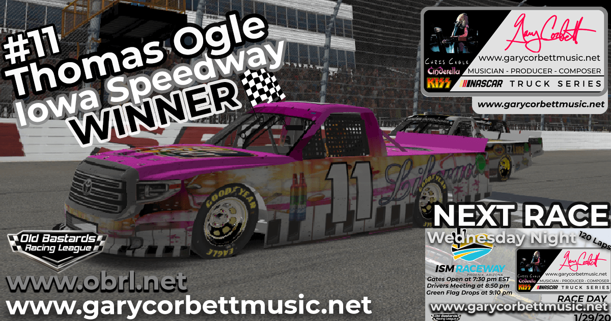 "🏁 Tom ""Liberace"" Ogle #11 Wins Nascar Gary Corbett Truck Series Race at Iowa Speedway!"