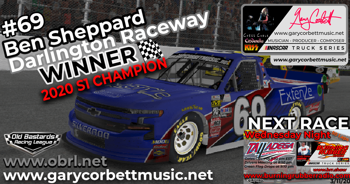 Ben Sheppard #69 Extenze Sponsored Silverado For Winning The Gary Corbett Truck Series Race at Darlington Raceway!